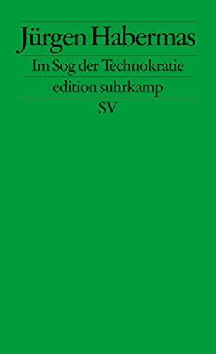 9783518126714: Im Sog der Technokratie: Kleine Politische Schriften XII