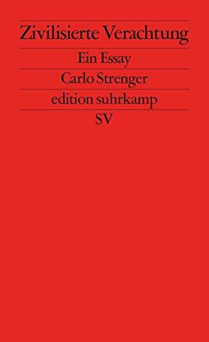 9783518126950: Strenger, C: Zivilisierte Verachtung