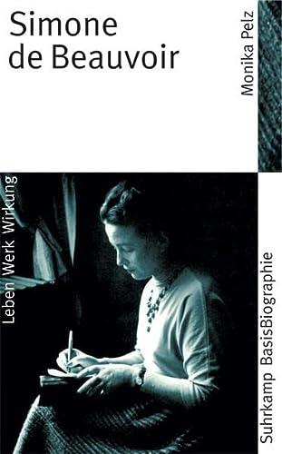 Simone de Beauvoir (Suhrkamp BasisBiographien) [Taschenbuch] von Pelz, Monika