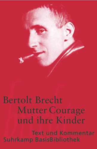 9783518188118: Mutter Courage und ihre Kinder: eine Chronik aus dem Dreißigjährigen Krieg (Suhrkamp-BasisBibliothek, 11) (German Edition)