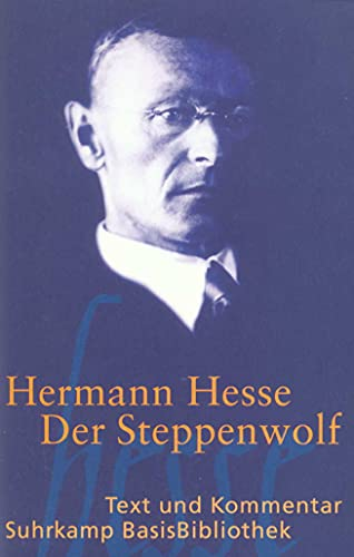 Der Steppenwolf: Text und Kommentar: Hesse, Hermann: