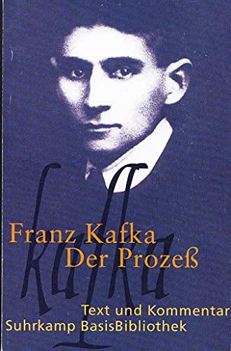 Der Prozeß: Kafka, Franz