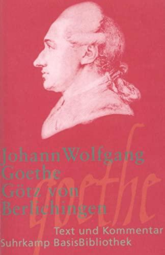 Götz von Berlichingen mit der eisernen Hand.: Goethe, Johann Wolfgang