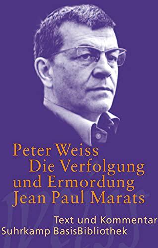 Die Verfolgung und Ermordung Jean Paul Marats: Peter Weiss