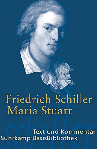 9783518188538: Maria Stuart: Text und Kommentar