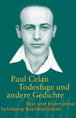 Todesfuge« und andere Gedichte (Suhrkamp BasisBibliothek): Celan, Paul: