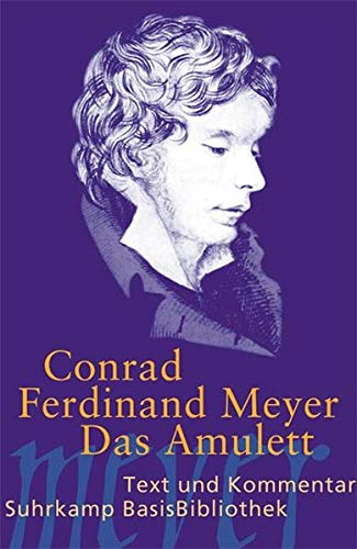 Das Amulett: Novelle: Meyer, Conrad Ferdinand