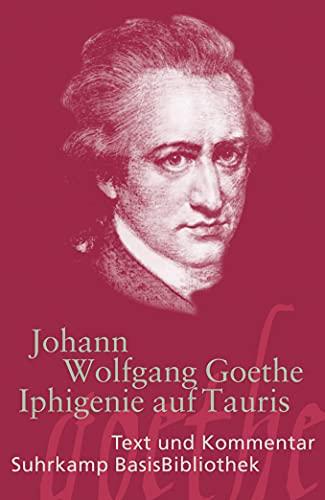 Iphigenie auf Tauris. Ein Schauspiel ; Leipzig: Goethe, Johann Wolfgang