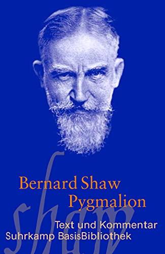Pygmalion. Romanze in fünf Akten. M. e.: Shaw, Bernard: