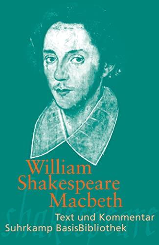 Macbeth. M. e. Kommentar v. Heribert Kuhn,: Shakespeare, William: