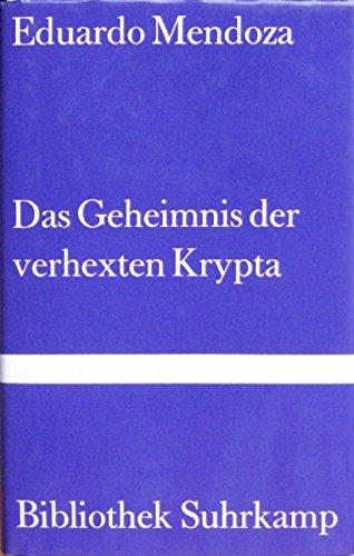 9783518221136: Das Geheimnis der verhexten Krypta. Roman