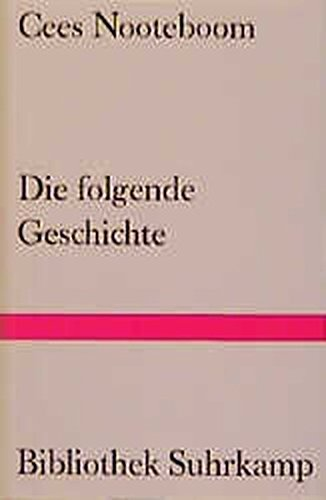 9783518221419: Die Folgende Geschichte (German Edition)