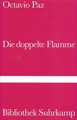 9783518222003: Die doppelte Flamme. Liebe und Erotik.