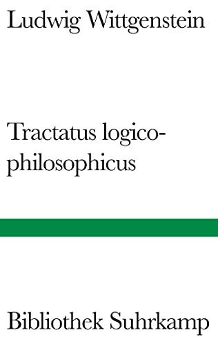 9783518223222: Tractatus logico-philosophicus: Logisch-philosophische Abhandlung (Bibliothek Suhrkamp)