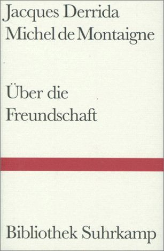 9783518223314: Über die Freundschaft.