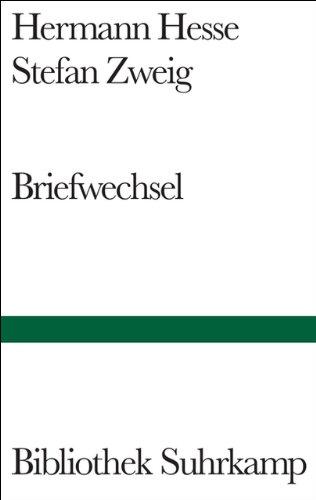 Briefwechsel: Hesse, Hermann; Zweig,