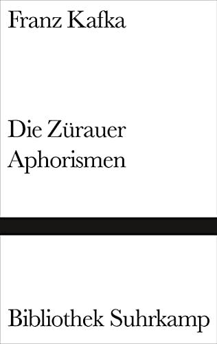 9783518224083: Die Zürauer Aphorismen