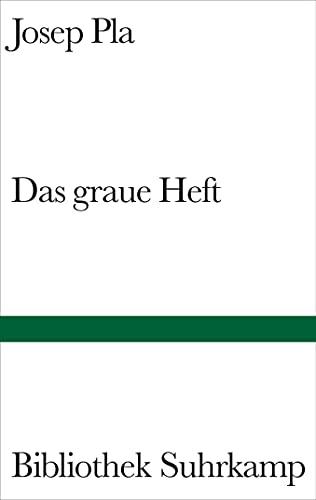 Das graue Heft. Ausw. von J. M.: Pla, Josep