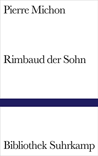9783518224373: Rimbaud der Sohn