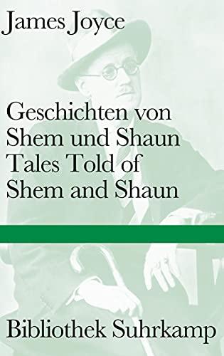 Geschichten von Shem und ShaunTales Told of Shem and Shaun (9783518224687) by [???]