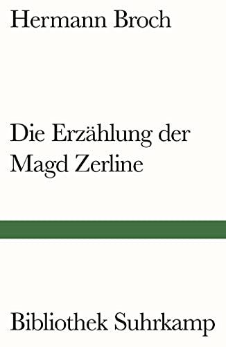 Die Erzählung der Magd Zerline: Broch, Hermann