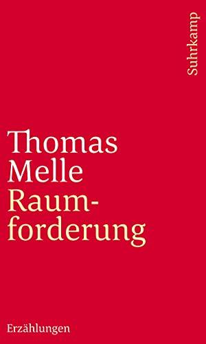 Raumforderung: Erzählungen: Thomas Melle