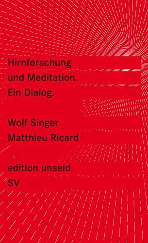 9783518260043: Hirnforschung und Meditation: Ein Dialog