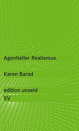 Agentieller Realismus: Karen Barad