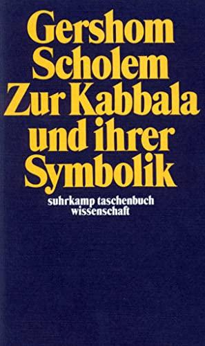 Zur Kabbala und ihrer Symbolik: 13: Scholem, Gershom