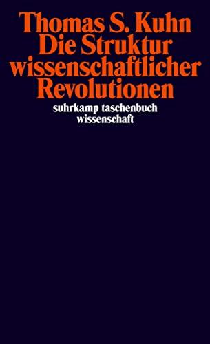 9783518276259: Die Struktur wissenschaftlicher Revolutionen (Suhrkamp-Taschenbuch Wissenschaft, No. 25)