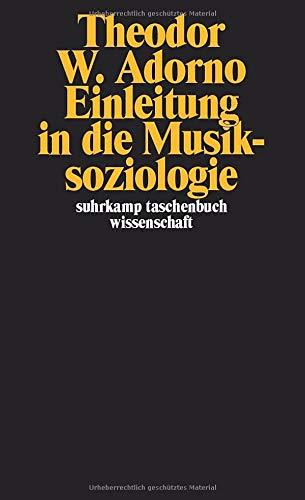 9783518277423: Einleitung in die Musiksoziologie: Zwölf theoretische Vorlesungen