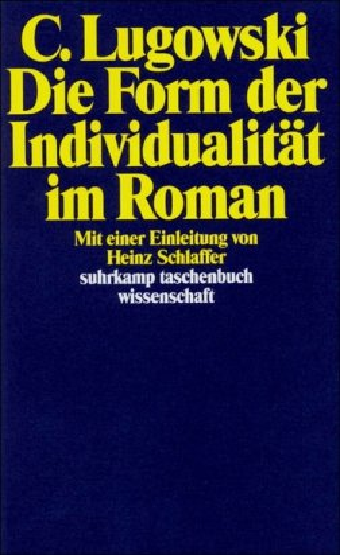 9783518277515: Die Form der Individualität im Roman (suhrkamp taschenbuch wissenschaft)