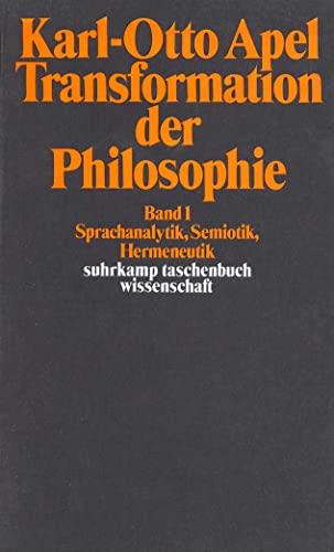Transformation der Philosophie: Band I. Sprachanalytik, Semiotik,: Karl-Otto Apel