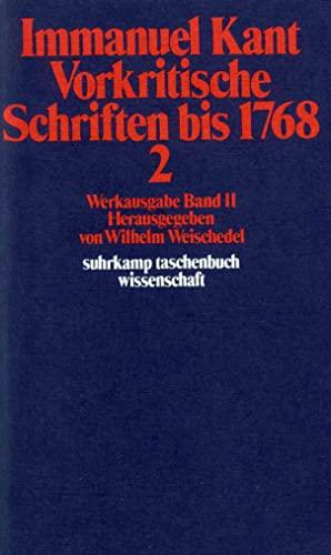 9783518277874: Vorkritische Schriften bis 1768 II: Werkausgabe in 12 Bänden