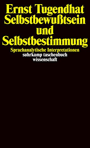 Selbstbewußtsein und Selbstbestimmung, Sprachanalytische Interpretationen,