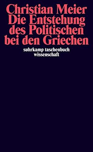 9783518280270: Die Entstehung des Politischen bei den Griechen.