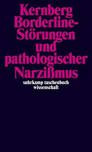 9783518280294: Borderline- Störungen und pathologischer Narzißmus.