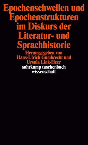 9783518280867: Epochenschwellen und Epochenstrukturen im Diskurs der Literatur- und Sprachhistorie