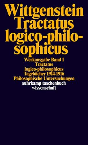 9783518281017: Tractatus logico-philosophicus. Tagebücher 1914 - 1916. Philosophische Untersuchungen.