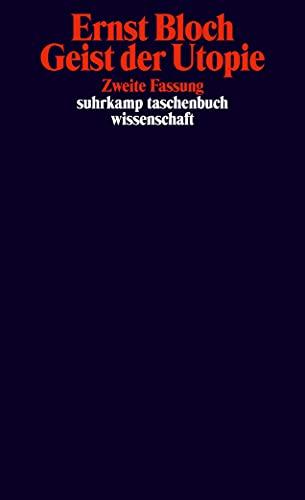Geist der Utopie. Zweite Fassung. ( Werkausgabe,: Ernst Bloch
