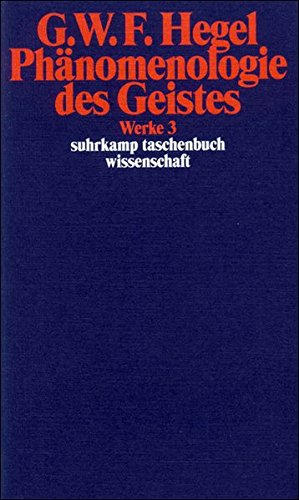 Phanomenologie des Geistes (G. W. F. Hegel Werke) (German Edition) (9783518282038) by Georg Wilhelm Friedrich Hegel