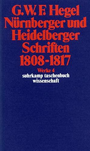 9783518282045: Nurnberger Und Heidelberger Schriften 1808-1817