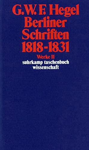 9783518282113: Berliner Schriften 1818-1831 (German Edition)