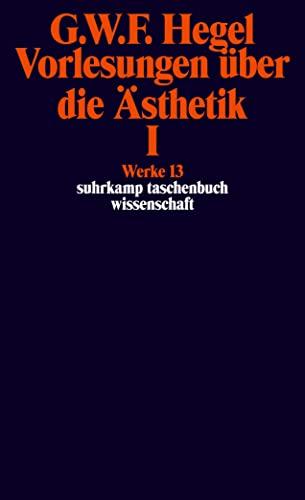 9783518282137: Vorlesungen Uber Die Asthetik; Tl.1