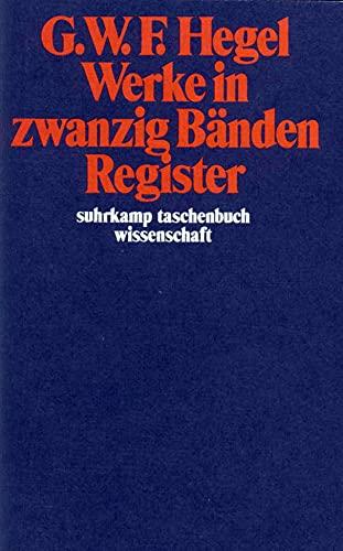 Werke in Zwanzig Banden, Register (9783518282212) by G. W. F. Hegel