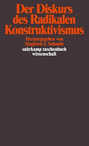 9783518282366: Der Diskurs des Radikalen Konstruktivismus (Suhrkamp Taschenbuch Wissenschaft)