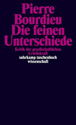 9783518282588: Die feinen Unterschiede: Kritik der gesellschaftlichen Urteilskraft: 658