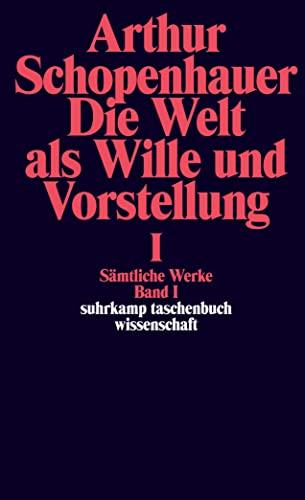 9783518282618: Die Welt als Wille und Vorstellung I: Sämtliche Werke in fünf Bänden, Band 1