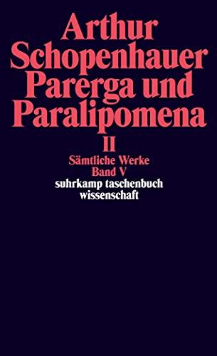 9783518282656: Samtliche Werke, Book 5: Parerga und Paralipomena 2 (German Edition)