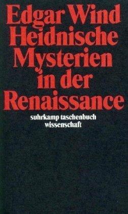 9783518282977: Heidnische Mysterien in der Renaissance